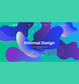 trendy design template with fluid gradient shapes vector image vector image