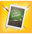 Education school concept with tablet EPS 10 vector image