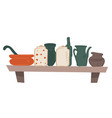 shelf with cookware cups mugs and pots vector image vector image