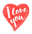 valentines day card with lettering - i love you vector image