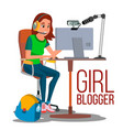 girl blogger popular video vlog let s vector image vector image