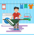 man in laundry is washing and ironing vector image vector image