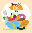 world food day full planet with various prdoucts vector image vector image