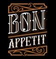 lettering design of bon appetit vector image vector image