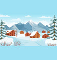 winter mountain with cottages houses in snowy vector image