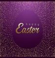 easter card glittering gold eg vector image vector image