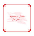 red square romantic frame vector image vector image
