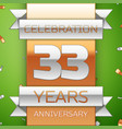 thirty three years anniversary celebration design vector image vector image