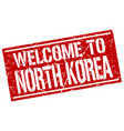 welcome to north korea stamp vector image vector image