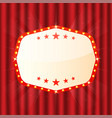 empty sign on red curtain cinema theatre casino vector image vector image