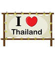 I love Thailand sign vector image vector image