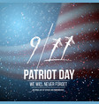 patriot day poster september 11th tragedy poster vector image vector image