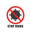quarantine icon crossed out a red line vector image vector image