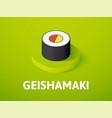 geishamaki isometric icon isolated on color