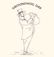 groundhog day holiday hand drawn gentleman and vector image