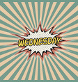 wednesday day week comic sound effect vector image