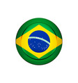 brazilian flag on the round button vector image vector image