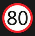 maximum speed limit 80 sign flat icon vector image