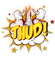 word thud on comic cloud explosion background vector image vector image