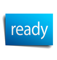 ready blue paper sign on white background vector image vector image