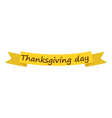 thanksgiving day ribbon icon flat style vector image vector image