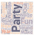 Party Sounds And Uproars text background wordcloud vector image vector image