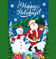 santa with christmas tree gifts and snowman vector image