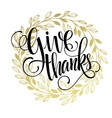Thanksgiving - gold glittering lettering design vector image vector image