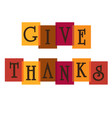 give thanks typography graphic on colors vector image vector image