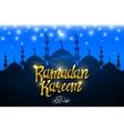 ramadan backgrounds Ramadan kareem with vector image vector image