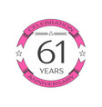 realistic sixty one years anniversary celebration vector image vector image