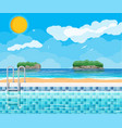swimming pool and ladder ocean and islands vector image