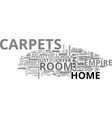 what empire carpets can offer you text word cloud vector image vector image