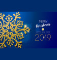 christmas and new year 2019 gold glitter snowflake vector image vector image
