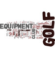 golf equipment is your equipment compatible with