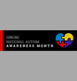 national autism awareness month vector image vector image
