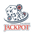 play and win at casino jackpot promotional emblem vector image vector image