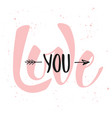 love you modern ink brush calligraphy handwritten vector image vector image