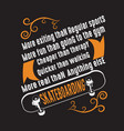 skater quotes and slogan good for tee more vector image vector image