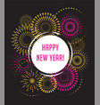 happy new year fireworks and celebration poster vector image vector image