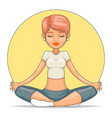 yoga meditation cute female girl tranquility vector image