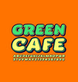 creative logo green cafe with trendy font vector image