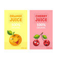 fresh orange and cherry juice labels templates set vector image