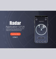 mobile app radar screen template vector image