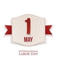 May 1st International Labor Day realistic Banner vector image vector image