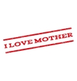 I Love Mother Watermark Stamp vector image vector image
