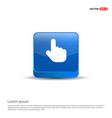 touching hand simple icon - 3d blue button vector image