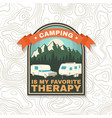 camping is my favorite therapy print patch vector image vector image