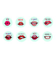 lips with phrases collection set sensual hand vector image