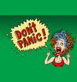 panic funny woman vector image vector image